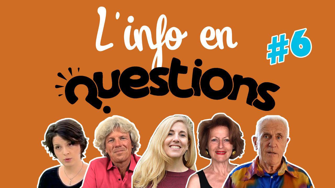 IFQ06 - L'info en questionS - Émission du 16 juillet 2020