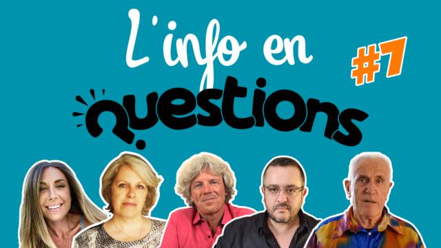 IFQ07 - L'info en questionS - Émission du 23 juillet 2020