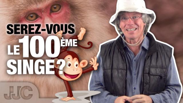 G58 - Je suis le centième singe - Grandir ensemble #58