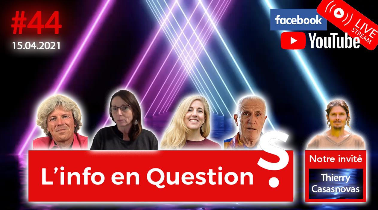 IFQ44 - Émission du 15 avril 2021 avec Thierry Casasnovas