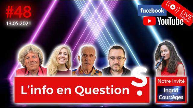 IFQ48 - Émission du 13 mai 2021 avec Ingrid Courrèges